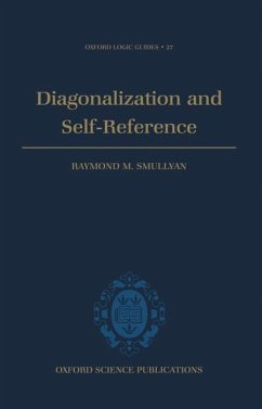 Diagonalization and Self-Reference - Smullyan, Raymond