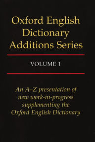 Oxford English Dictionary Additions Series - Michael Proffitt
