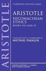 Aristotle: Nicomachean Ethics: Books VIII and IX - Aristotle