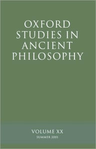 Oxford Studies in Ancient Philosophy: Summer 2001 - David N. Sedley