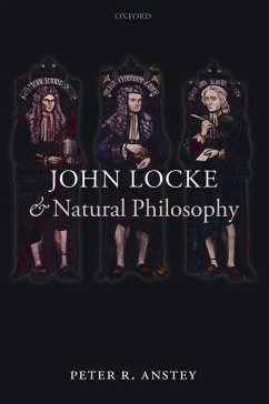John Locke and Natural Philosophy - Anstey, Peter R.