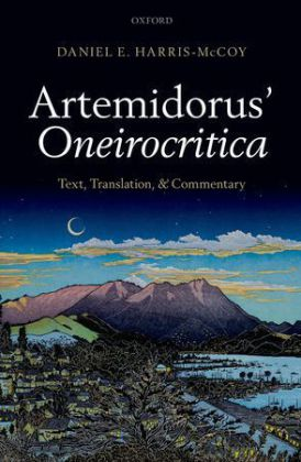 Artemidorus' Oneirocritica - Text, Translation, and Commentary
