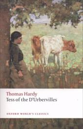 Tess of the D'Urbervilles - Hardy, Thomas / Grindle, Juliet / Gatrell, Simon