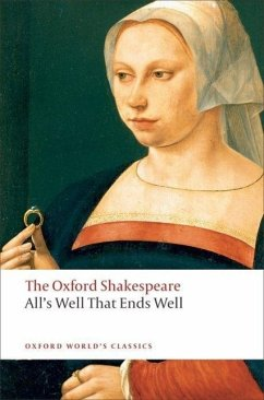 The All´s Well That Ends Well: The Oxford Shakespeare - Shakespeare, William