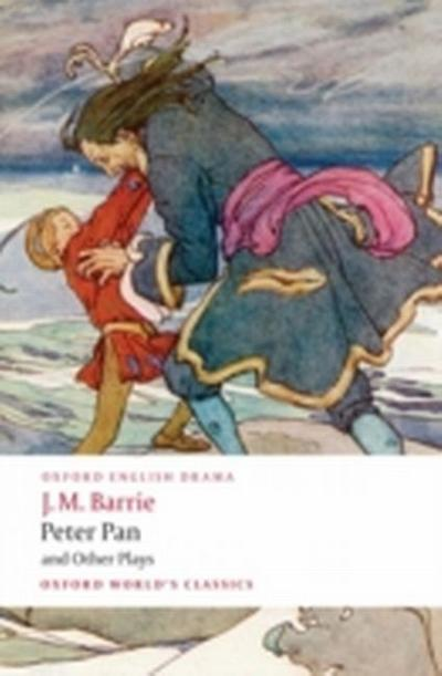 Peter Pan and Other Plays - James Matthew Barrie