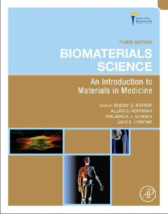 Biomaterials Science - An Introduction to Materials in Medicine. Incl. a downloadable image bank