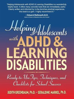 Helping Adolescents with ADHD & Learning Disabilities: Ready-To-Use Tips, Techniques, and Checklists for School Success - Greenbaum, Judith Markel, Geraldine Ponte