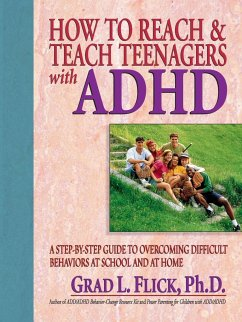 How to Reach & Teach Teenagers with ADHD - Flick, Grad L. Flick