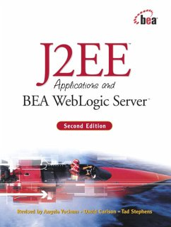 J2ee Applications and Bea Weblogic Server - Yochem, Angela Carlson, David Stephens, William H.