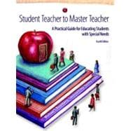 Student Teacher to Master Teacher A Practical Guide for Educating Students with Special Needs - Rosenberg, Michael S.; O'Shea, Lawrence J.; O'Shea, Dorothy J.