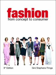 Fashion From Concept to Consumer - Gini Stephens Frings