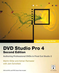 Apple Pro Training Series: DVD Studio Pro 4 - Martin Sitter