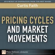 Curtis Faith: Pricing Cycles and Market Movements