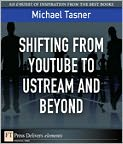 Shifting from YouTube to Ustream and Beyond - Michael Tasner