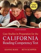 Case Studies in Preparation for the California Reading Competency Test - Rossi, Joanne C. / Schipper, Beth E.