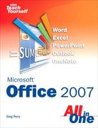 Greg Perry: Sams Teach Yourself Microsoft 174; Office 2007 All in One