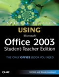 Special Edition Using Microsoft Office 2003, Student-Teacher Edition - Ed Bott, Woody Leonhard