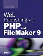 Jonathan Stark: Web Publishing with PHP and FileMaker 9