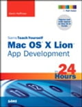 Sams Teach Yourself Mac OS X Lion App Development in 24 Hours - Kevin Scott Hoffman