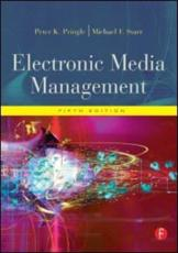 Electronic Media Management - Peter Pringle, Michael F Starr