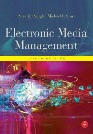 Electronic Media Management, Revised - Peter Pringle