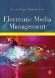 Electronic Media Management - Peter Pringle; Michael F. Starr
