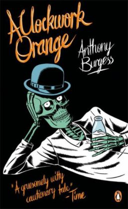 Penguin Essentials: A Clockwork Orange - Burgess, Anthony