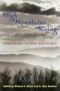 High Mountains Rising: Appalachia in Time and Place
