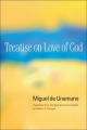 Treatise on Love of God - Miguel de Unamuno