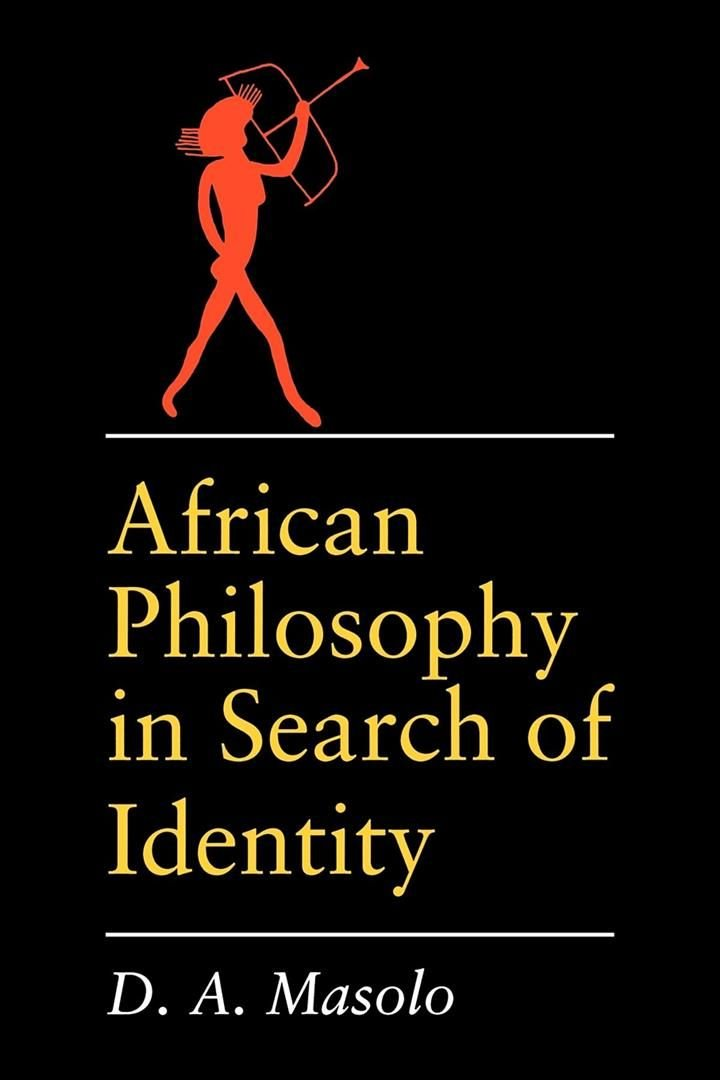 African Philosophy - D.A. Masolo