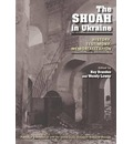 The Shoah in Ukraine - Ray Brandon