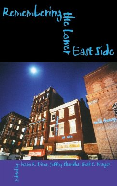 Remembering the Lower East Side: American Jewish Reflections - Herausgeber: Diner, Hasia R. Wenger, Beth S. Shandler, Jeffrey