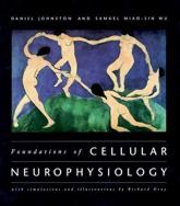 Foundations of Cellular Neurophysiology - Daniel Johnston, Samuel Miao-sin Wu
