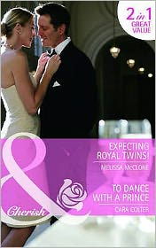 Expecting Royal Twins!/To Dance with a Prince - Melissa McClone