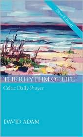 Rhythm of Life, the - Gift Edition - David Adam