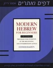 Modern Hebrew for Beginners: A Multimedia Program for Students at the Beginning and Intermediate Levels - Raizen, Esther / Zilkha, Gil