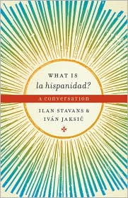 What is la hispanidad?: A conversation - Ilan Stavans
