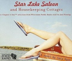 Star Lake Saloon and Housekeeping Cottages - Rath, Sara Lindsay
