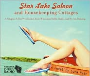 Star Lake Saloon and Housekeeping Cottages - Sara Rath, Read by Jim Fleming