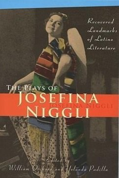 The Plays of Josefina Niggli: Recovered Landmarks of Latino Literature - Niggli, Josephina