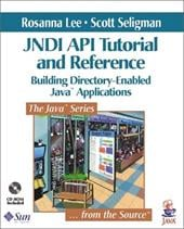 Jndi API Tutorial and Reference: Building Directory-Enabled Java(tm) Applications - Lee, Rosanna / Seligman, Scott