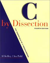 C by Dissection: The Essentials of C Programming - Pohl, Ira / Kelley, Al