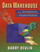 Data Warehouse: From Architecture to Implementation