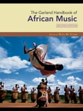 The Garland Handbook of African Music - Stone, Ruth M.