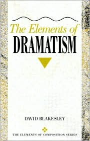 The Elements of Dramatism - David Blakesley