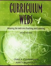 Curriculum Webs: Weaving the Web Into Teaching and Learning - Cunningham, Craig A. / Billingsley, Martha / Billingsley, Marty