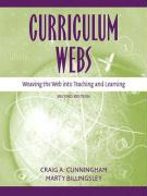 Curriculum Webs: Weaving the Web Into Teaching and Learning