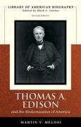 Thomas A. Edison: And the Modernization of America (Library of American Biographies)