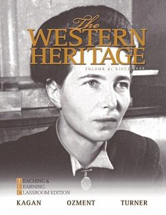 The Western Heritage, Volume 2: Teaching and Learning Classroom Edition: Since 1648 - Kagan, Donald M. Ozment, Steven Turner, Frank M.