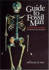 Guide to Fossil Man - Day, Michael H.